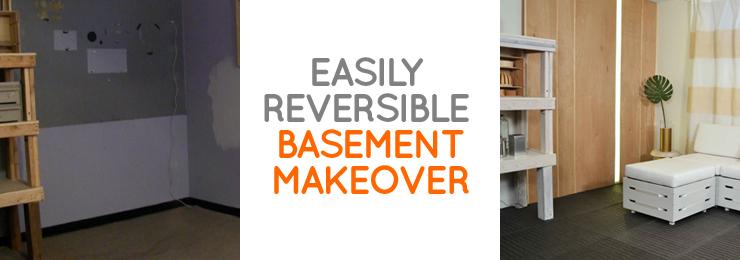 Easily Reversible Basement Makeover
